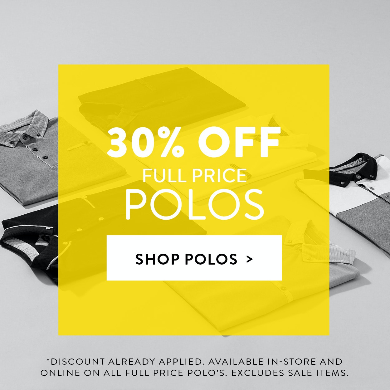 30% Off Full Price Polo Shirts
