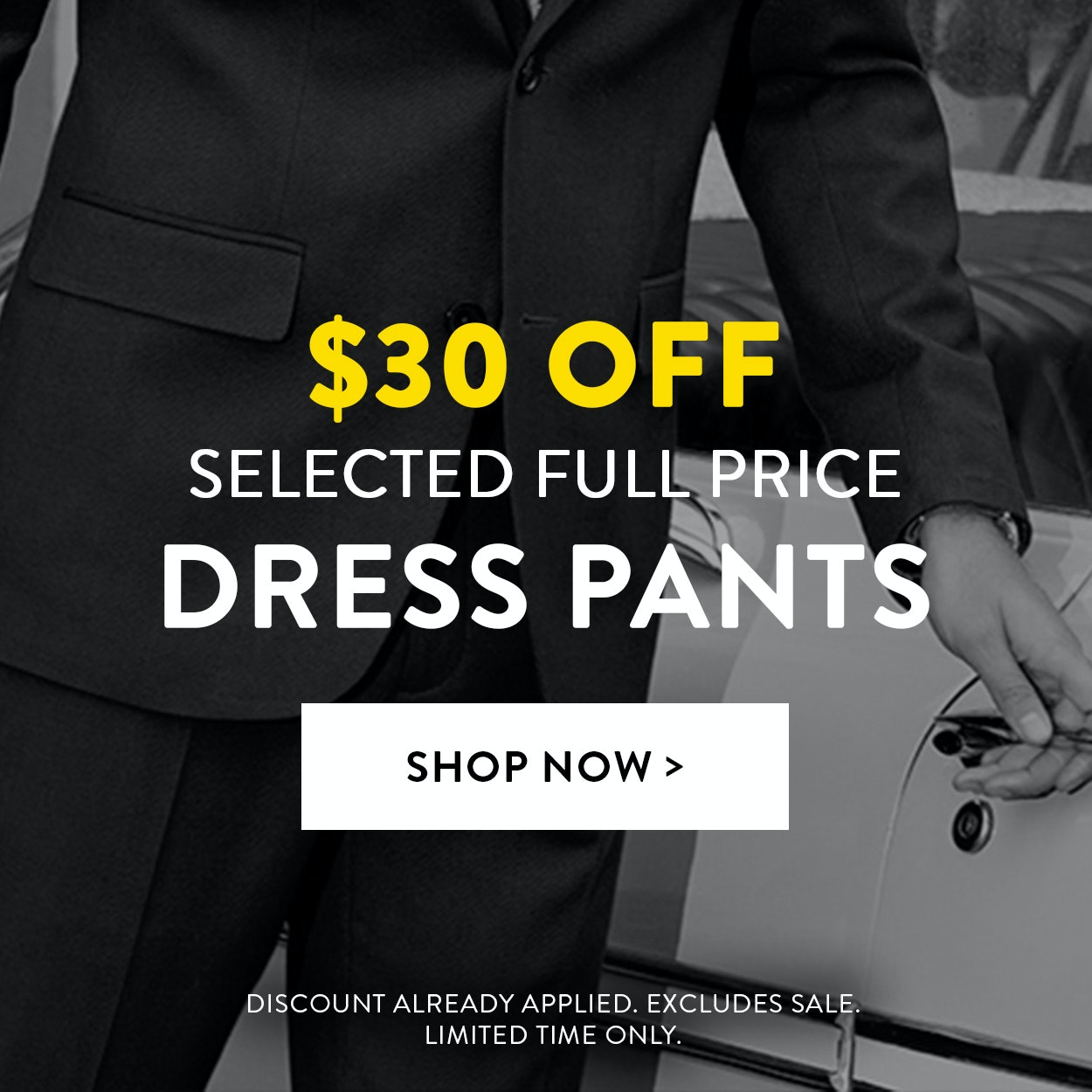 $30 off select full price dress pants