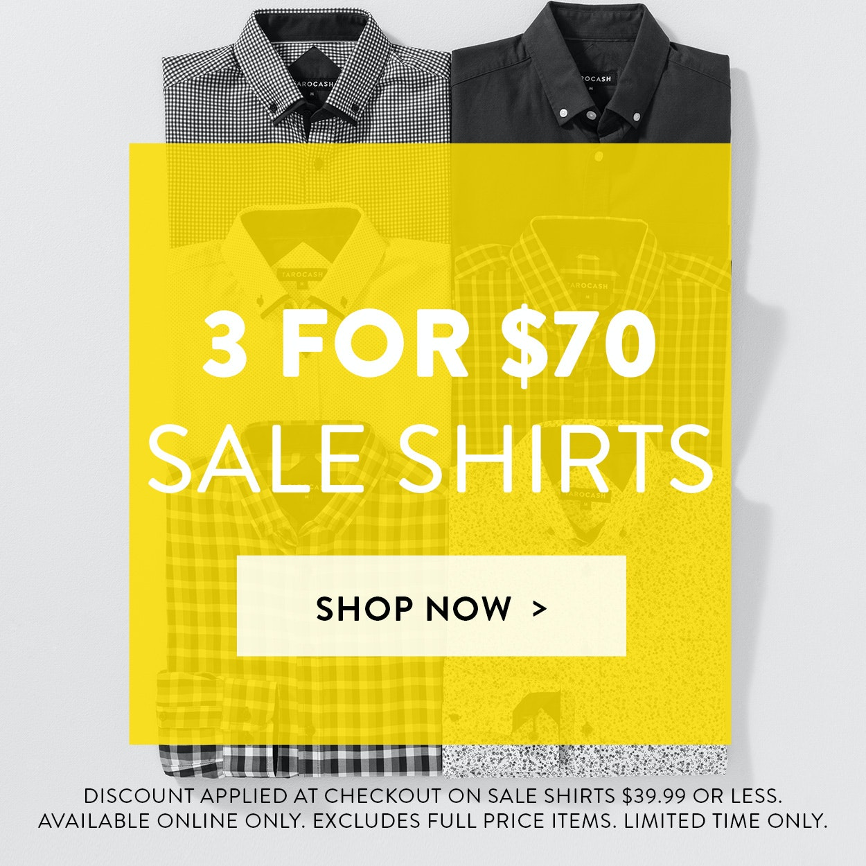 Sale Shirts: 3 for $70