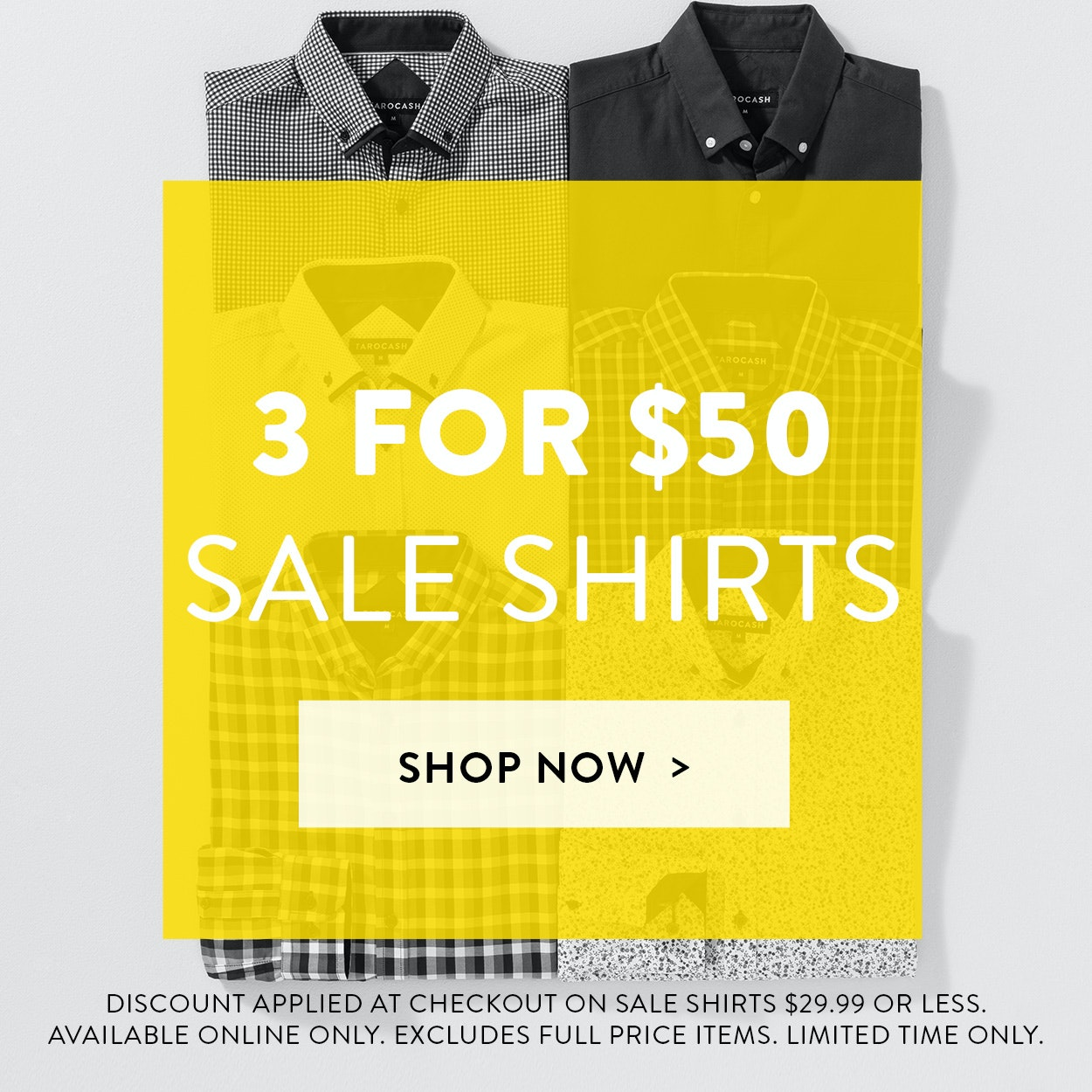 Sale Shirts: 3 for $50