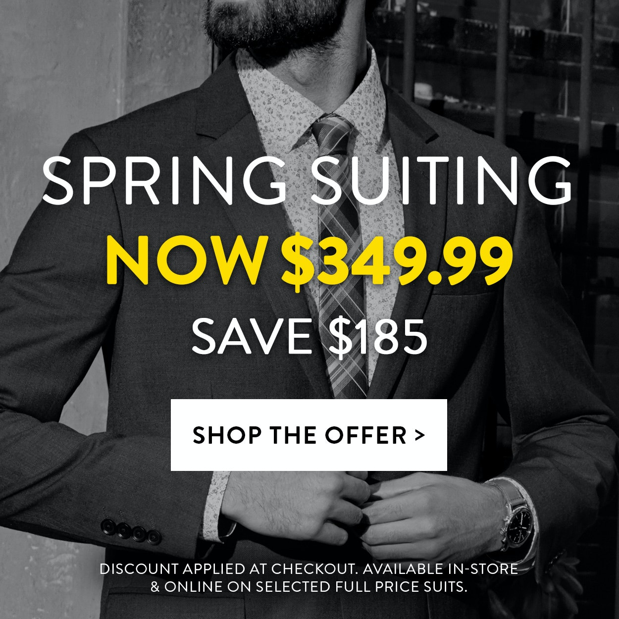 Spring Suiting - Suit, Shirt & Tie for $249.99