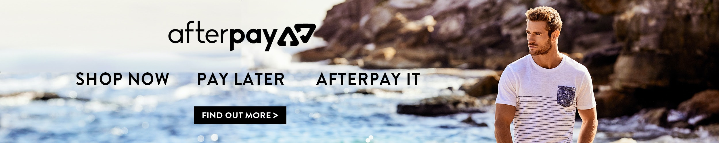 Find out about Afterpay at Tarocash - shop Mens Clothing now, pay later
